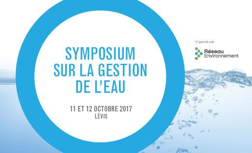 Le programme préliminaire du Symposium sur la gestion de l'eau est maintenant disponible!