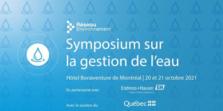 Symposium sur la gestion de l'eau - Réseau Environnement